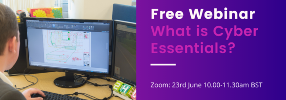 WhatisCyber Essentials? And Why Your Business Needs it.